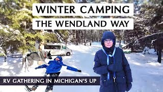 Winter Camping in Upper Michigan | RV Lifestyle Gathering