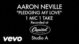 Aaron Neville - Pledging My Love (1 Mic 1 Take)