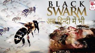 'BLACK SWARM' HOLLYWOOD MOVIE IN HINDI DUBBED 2017