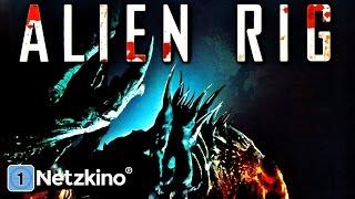 Alien Rig (Sci-Fi, ganzer Film auf Deutsch Science Fiction, kompletter Film Deutsch Science Fiction)