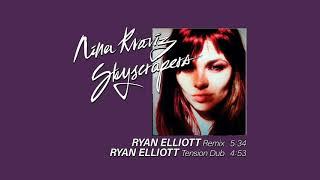 Nina Kraviz - Skyscrapers (Ryan Elliot Tension Dub)