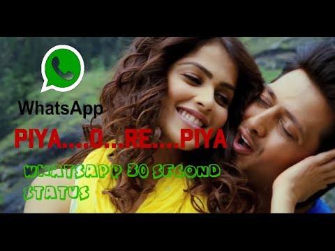 Piya...O...Re ..Piya Romantic 30 second...
