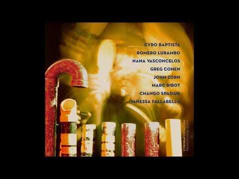 Cyro Baptista Plays The Music Of Heitor Villa-Lobos - 1. Dansa (Vira Loucos, 97)