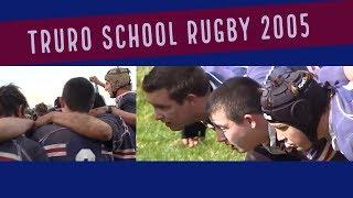 Truro School Rugby 2005