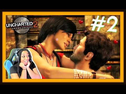 LOVE TRIANGLE?!?! | UNCHARTED 2: AMONG THIEVES EPISODE 2 (CH. 5-9) WALKTHROUGH GAMEPLAY!!!