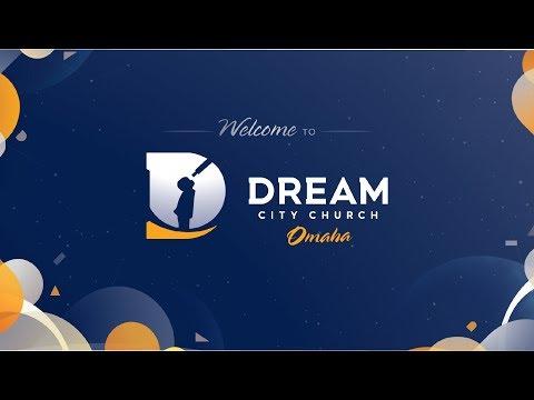 Dream City Church Omaha: Hear the Story