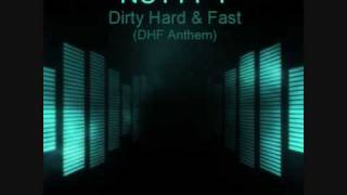 Nutty T - Dirty Hard & Fast (DHF Anthem)