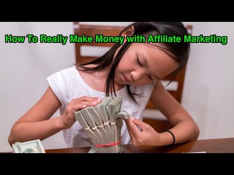 How To Really Make Money with Affiliate Marketing thumbnail