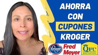 Consejos y tips para ahorrar en las tiendas  Kroger, Fred Meyer, QFC y afiliados