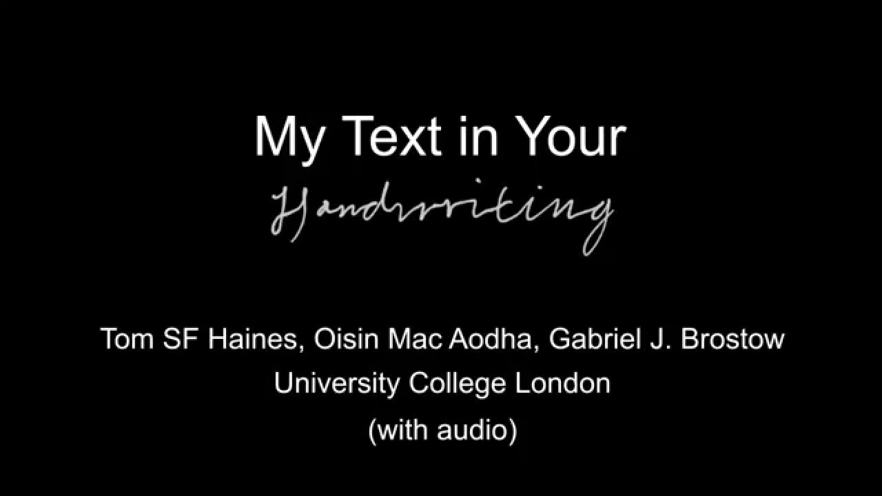 My Text in Your Handwriting | UCL Visual Computing