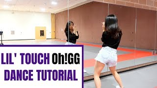 Girls' Generation-Oh!GG 소녀시대-Oh!GG '몰랐니 (Lil' Touch)'- Lisa Rhee Dance Tutorial