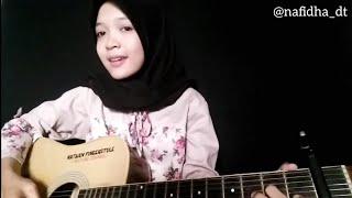 Wegah Kelangan Guitar Cover by Nafidha dt