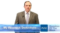 What are the Deductions on my Paycheck?
