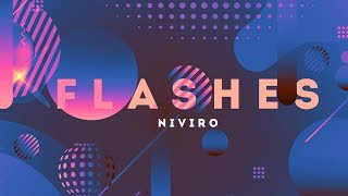 NIVIRO - Flashes
