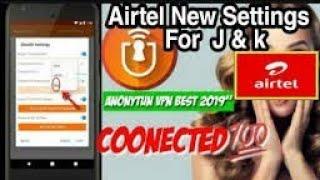 Anonytun vpn new setting for airtel Kashmir