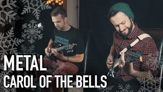 Carol of the Bells (METAL COVER) - Jonathan Young & RichaadEB