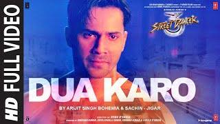Dua Karo Street Dancer 3D Arijit Singh Mp3 Song Download