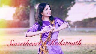Sweetheart| Kedarnath| Laasya dance choreography