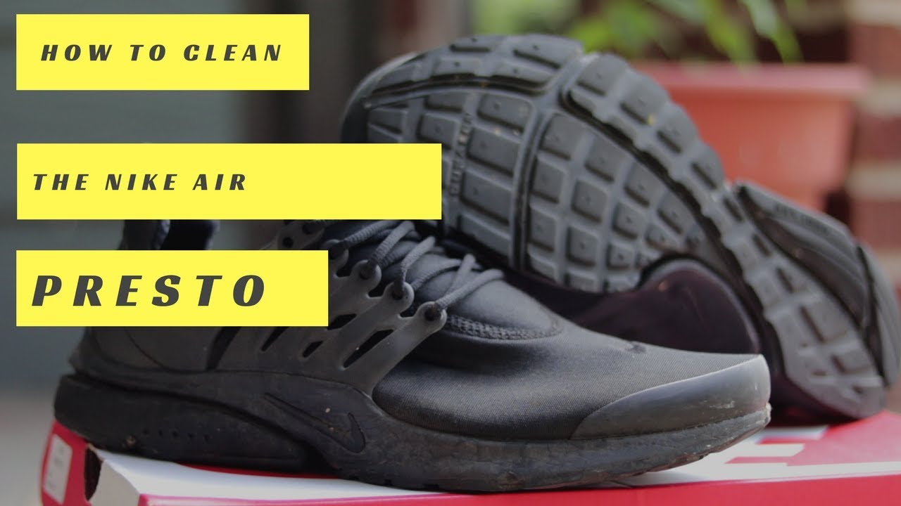 the best attitude 63124 1d3d5 HOW TO - CLEAN NIKE AIR PRESTOS