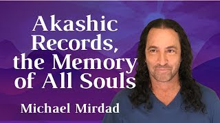 [Akashic Records] the Memory of All Souls