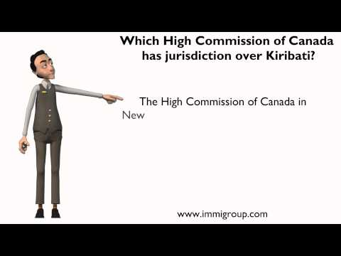 Which High Commission of Canada has jurisdiction over Kiribati?
