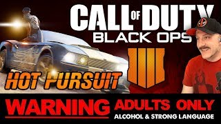 COD Black Ops 4 HOT PURSUIT!! // 18+ ONLY STREAM //  // Call of Duty Blackout Live Stream Gameplay