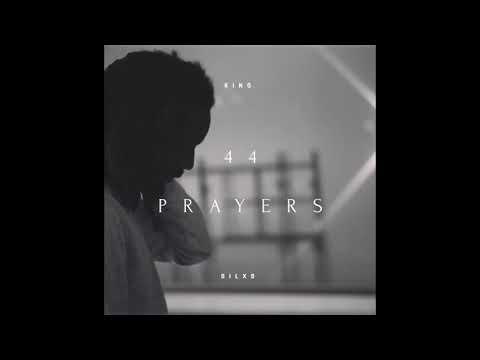 King Silxs - 44 Prayers
