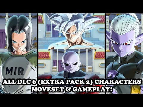 ALL DLC 6 (EXTRA PACK 2) CHARACTERS MOVESET! GOKU UI, JIREN, ANDROID 17 & FU! DB Xenoverse 2