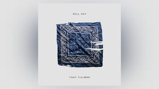 Tony Tillman - Sell Out
