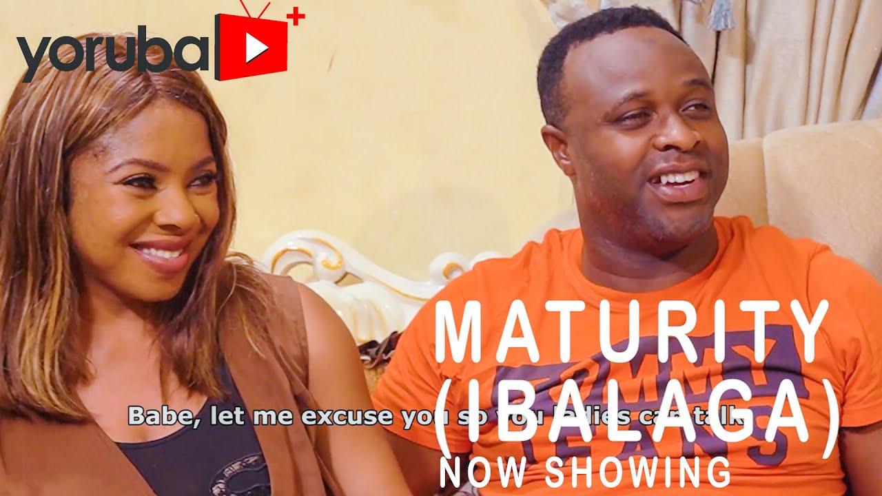 Download Maturity (Ibalaga) Latest Yoruba Movie 2021 Drama Starring Mide Abiodun | Femi Adebayo | Nike Idris