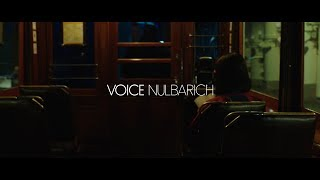 Nulbarich – VOICE (Official Music Video) [Radio Edit]