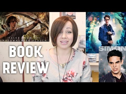 Tales from the Shadowhunter Academy - BOOK REVIEW