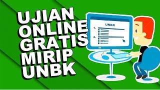 Ujian Online Gratis Mirip UNBK