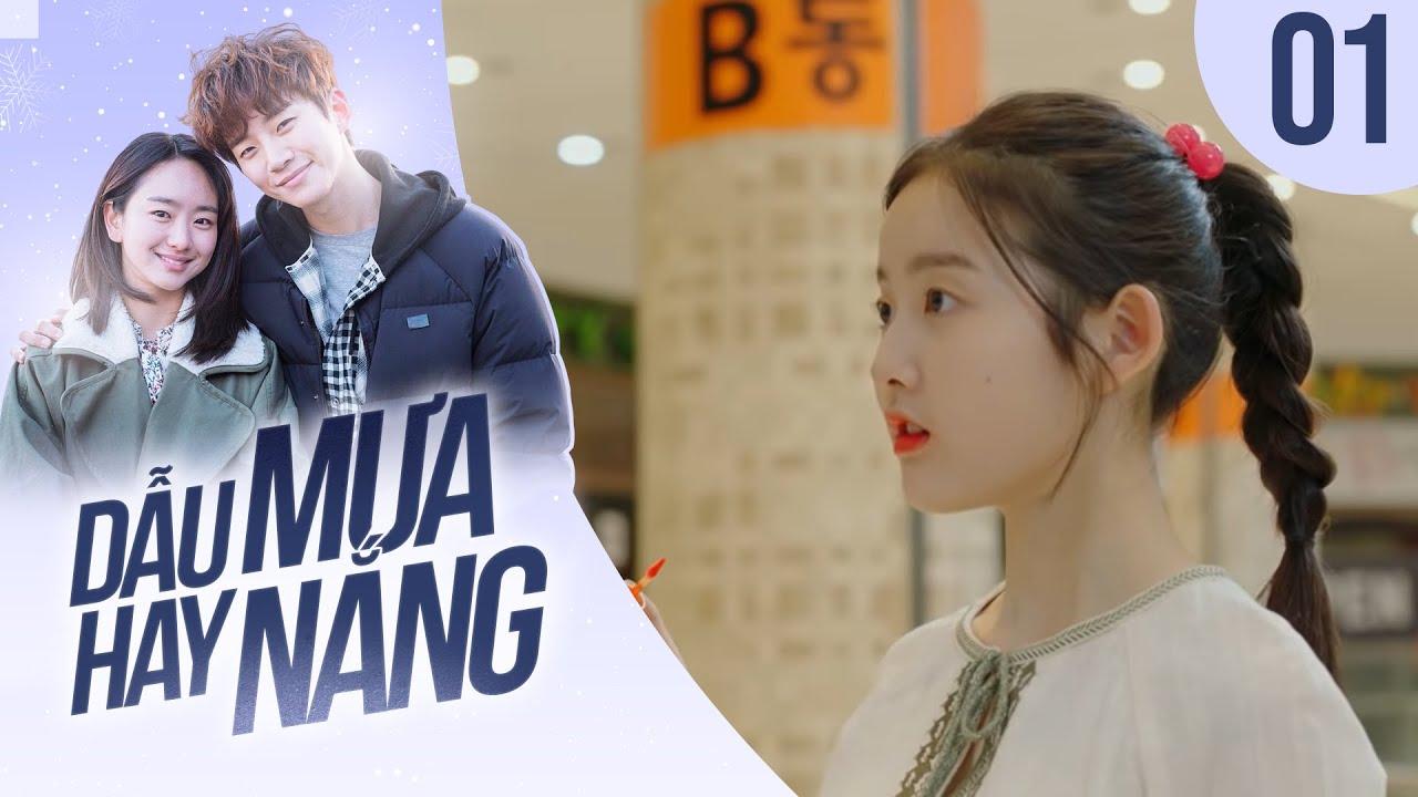 DẪU MƯA HAY NẮNG TẬP 01    Phim Tình Cảm Hàn Quốc Hay Nhất 2021    TNK Film