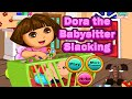 Dora The Babysitter Slacking - Dora The Explorer Game Episode For Children | Baby Girl Games