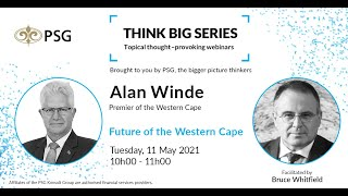 PSG Think Big Series: Future of the Western Cape
