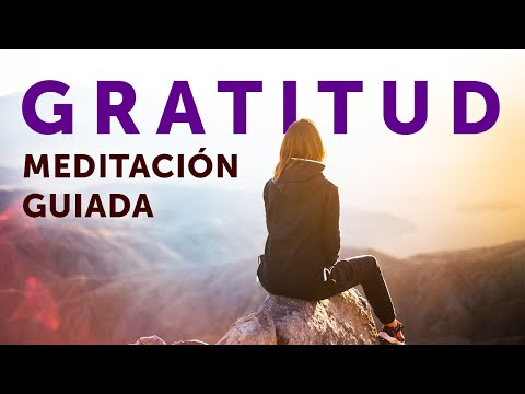 MEDITACIÓN de la GRATITUD   El poder de agradecer