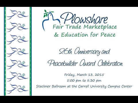 Plowshare's 26th Anniversary & 2nd Annual Peacebuilder Award Celebration