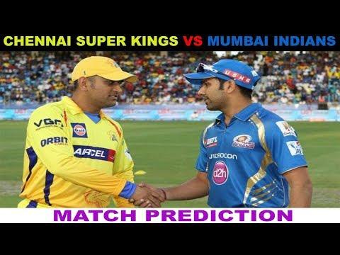 IPL 2018 - Chennai Super Kings Vs Mumbai Indians Prediction : TUS