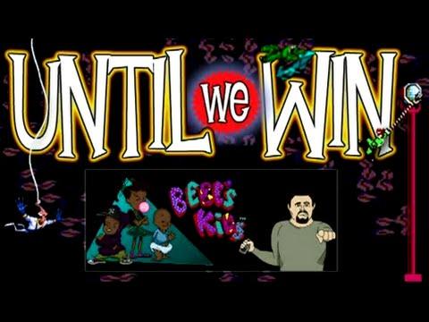 Until We Win  Bebe's Kids