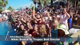 Nikki Beach St Tropez Bob Sinclar Aug 15 2014