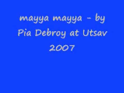 mayya mayya - pia debroy & simha rao