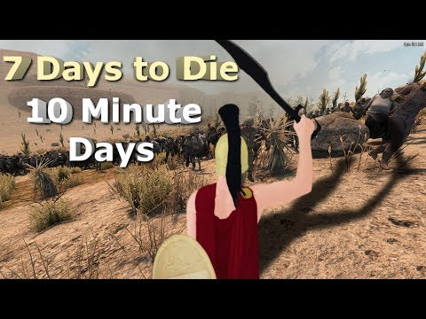 7-days-to-die---ten-minute-days!---fresh-start---one-horde-per-hour?-part-2