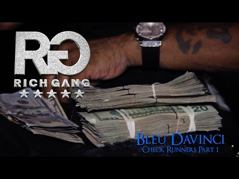 Rich Gang Presents Bleu Davinci - Check Runners Part 1 OG TALK (Shot by: @SOGORILLAFILMS)
