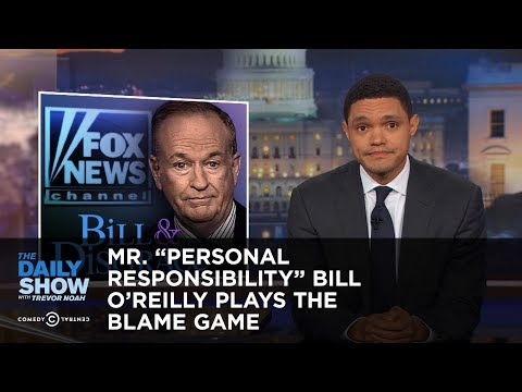 "Mr. ""Personal Responsibility"" Bill O'Reilly Plays the Blame Game: The Daily Show"