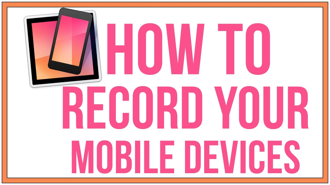 How To Record Your iOS and Android Device - Reflector Tutorial