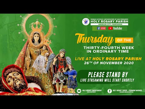 Thursday of the Thirty-Fourth Week in Ordinary Time | 26th of November 2020 | Angeles City