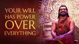Your Will Has Power Over Everything - The Logy of Power Manifestation