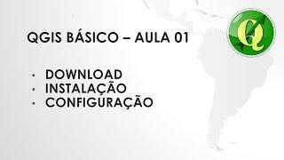 Gambar cover QGIS BASICO - AULA 01 - DOWNLOAD, INSTALAÇÃO E CONFIGURAÇÃO