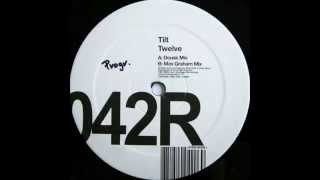 Tilt ‎– Twelve (Dousk Remix)
